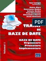 1. Lungu, I. - Tratat de Baze de Date. Vol. 1. Baze de Date. Organizare, Proiectare Si Implementare