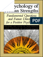 Lisa Aspinwall a Psychology of Human Strengths Fundamental Questions and Future Directions for a Positive Psychology