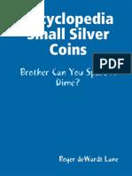 Encyclopedia of Small Silver Coins (2008)