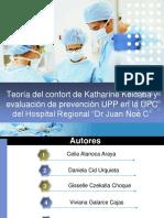 Teoria Del Confort de Katharine Kolcaba y Evaluacion de Prevencion UPP en La UPV Del Hospital Regional Dr Juan Noe