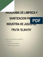 Programa de Limpieza y Sanitizacion Para Industria de Jugos de Fruta Elikath