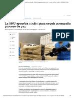 La ONU Aprueba Misión en Colombia Para Ayudar a FAR- ELTIEMPO