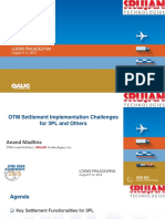 OTM Settlement Implementation Challenges for 3Pl and Others Anand Madhira Srujan Technologies