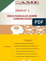 Ideas radicales sobre comunicacion