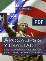 KRAYBILL, J. Nelson (2016), Apocalipsis y Lealtad. Culto, Política y Devoción en El Libro de Apocalipsis. España, Biblioteca Menno
