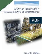Introducción a la Reparación y Mantenimiento de Ordenadores - Junior G. Martes.pdf