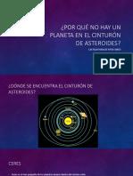 Por Qué No Hay Un Planeta En el cinturón de asteroides