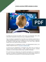 6- El Estado Actual de Los Servicios SVOD Centrados en Niños