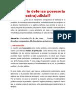 Qué es la defensa posesoria extrajudicial.docx
