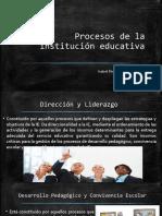 Procesos de La Institución Educativa