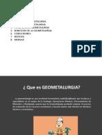 GEOMETALURGIA-PPT