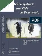 Libro La Libre Competencia en El Chile Del Bicentenario