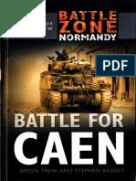 [Sutton Publishing] - Battle Zone Normandy 11 - Battle for Caen