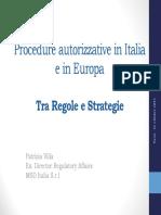 Procedure Autorizzative in Italia e in Europa - UNIPV