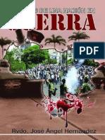 Libro Memorias de una Nación en Guerra del Rev. José Ángel Hernández (solo contiene los primeros veinticinco capítulos)