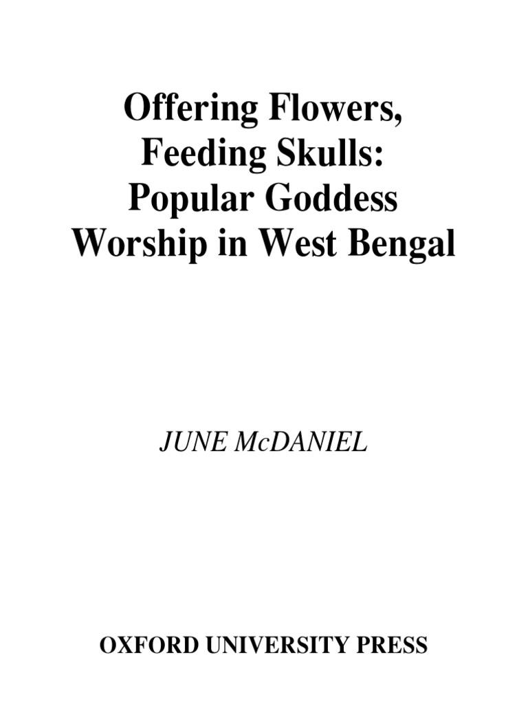 McDaniel_June_-_Offering-Flowers_Feeding_Skulls__Popular_Goddess_Worship_in_West_Bengal.pdf  | Tantra | Devi