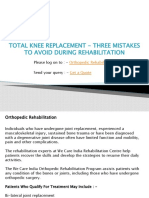 Total Knee Replacement - Three Mistakes to Avoid During Rehabilitation