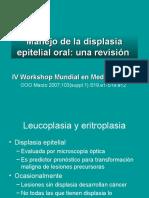 Manejo de La Displasia Epitelial Oral (Workshop IV, 2007)