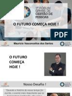 Forum Grhiis - o Futuro Começa Hoje