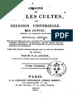 Dupuis Charles-François - Origine de tous les cultes, ou Religion universelle Volume 1