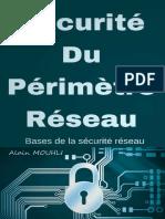 Alain Mouhli Sécurité Du Périmètre Réseau Bases de La Sécurité Réseau
