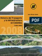 Historia Del Transporte y La Infraestructura en Colombia