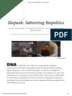 Biopunk - Subverting Biopolitics