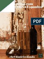 Receitas com Azeite de Oliva Espahol