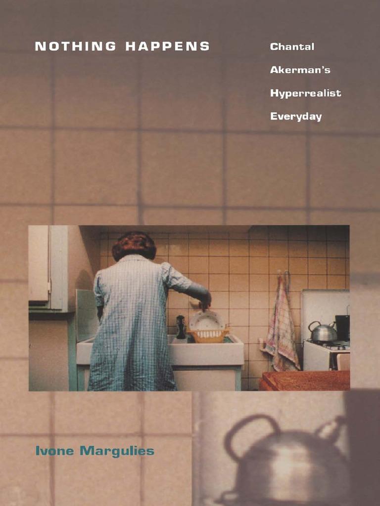 Margulies, Ivone-Nothing Happens _ Chantal Akerman's