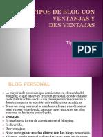 Tipos de Blog Con Ventanjas y Des Ventajas