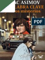 Asimov, Isaac - La Palabra Clave y Otros Misterios