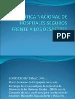 POLÍTICA NACIONAL DE HOSPITALES SEGUROS FRENTE A LOS DESASTRES.ppt