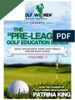 The Pre-League Golf Education Series Volume I