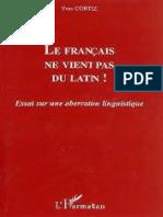 El Frances No Viene Del Latin - Yves Cortez
