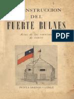 """Chile, """"Reconstrucción del Fuerte Bulnes"""""""