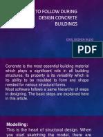 STEPS TO FOLLOW DURING DESIGN CONCRETE BUILDINGS 