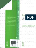 WILLIAMS, Raymond. Cultura e Materialismo