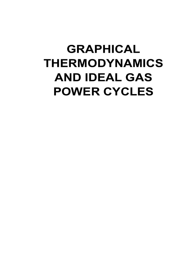 graphical thermodynamics and ideal gas power cycles heat gases rh scribd com