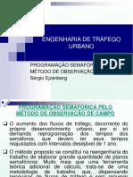 ETU - Aula 27 - Programao Semafrica - Mtodo de Observao de Campo