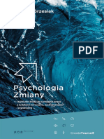 Grzesiak M. - Psychologia Zmiany - Najskuteczniejsze Narzędzia Pracy z Ludzkimi Emocjami
