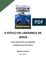 evangélico - michael youssef - o estilo de liderança de Jesus.pdf