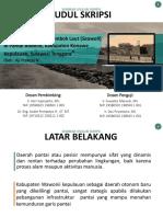 Seminar Proposal - Studi Perencanaan Tembok Laut (Seawall) di Pantai Bobolio, Kabupaten Konawe Kepulauan, Provinsi Sulawesi Tenggara