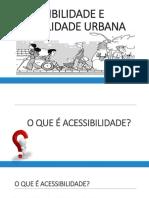 Acessibilidade e Mobilidade Urbana