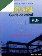 Béton Armé, Guide de Calcul. Bâtiment et Génie Civil, H.Renaud & J.Lamirault [Foucher].pdf