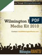 Wilmington Rants Media Kit 2010