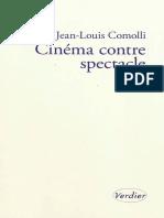 Comolli Jean Louis Cinc3a9ma Contre Spectacle Suivi de Technique Et Ideologie