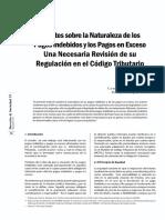 Apuntes Sobre La Naturaleza de Los Pagos Indebidos y Los Pagos en Exceso. Una Necesaria Revision de Su Regulacion en El Codigo Tributario