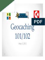 Geo Caching 102