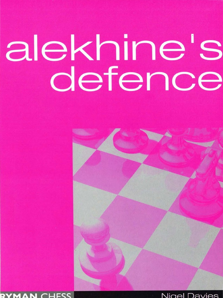 Alekhine's Defence - Davies   Chess Openings   Board Games