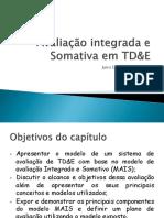 Avaliação Integrada e Somativa Em TDE